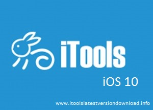 iTools latest version download iOS 10