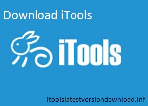 Download iTools - iTools Latest Version Download