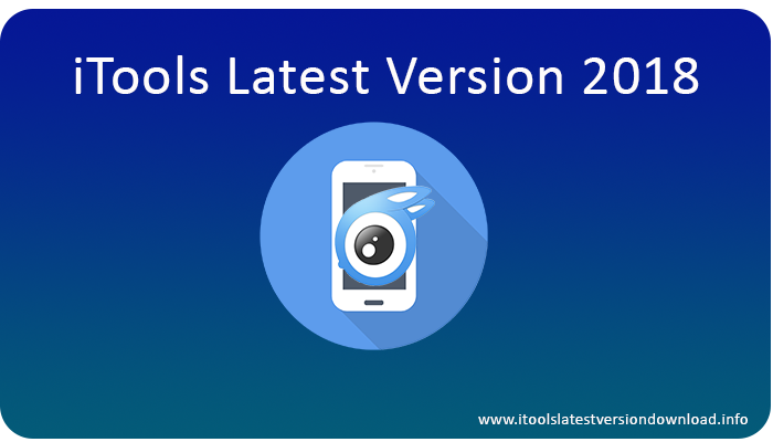 iTools latest version 2018